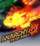 Anarchy: Rush Hour