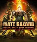 Matt Hazard: Bloodbath And Beyond
