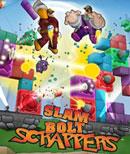Slam Bolt Scrappers